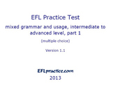 ESL/EFL Practice Test, intermediate to advanced, part 1, multiple choice