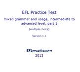 ESL/EFL Practice Test, intermediate to advanced, part 1, multiple choice