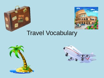 ESL/ELL English Travel vocabulary Power Point ppt