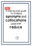 ESL Collocations and Synonyms used with Reduce (A step-by-