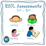 ESOL Assessments 1st - 3rd