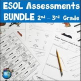 ESOL Assessments 2nd and 3rd Grade
