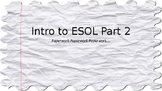 ESOL Guide Part 2