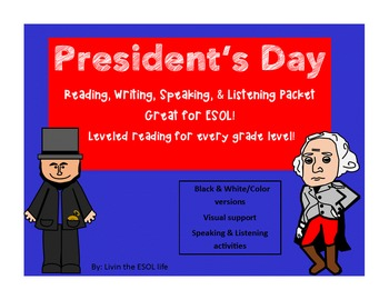 ESOL President's Day packet Reading, Writing, Listening, & Speaking