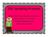 ESOL Speaking Prompts by proficiency level with rubrics