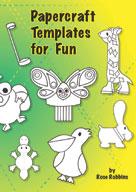 Papercraft Templates for Fun