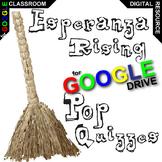 ESPERANZA RISING 13 Pop Quizzes (Created for Digital)
