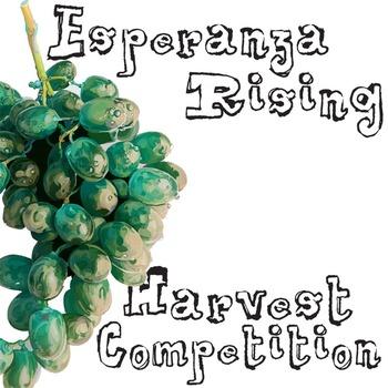 ESPERANZA RISING Harvest Competition