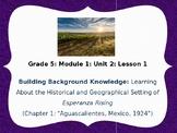 ESPERANZA RISING Lesson 1 Engage NY ELA Grade 5 FREE