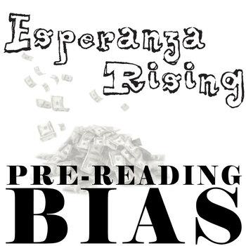ESPERANZA RISING PreReading Bias