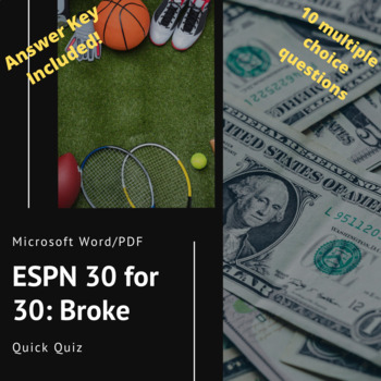 ESPN 30 For 30: Broke - Quick Quiz by Project Education | TpT