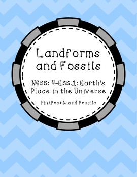 ESS.1 Earth's Place in the Universe - Landforms, Fossils, and Rock Layers