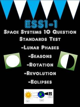 ESS1-1 Space Standards Mastery Test 10 Questions