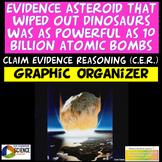 ESS1.B ESS1.C LS4.A Claim Evidence Reasoning CER Asteroid & Dinosaur Extinction
