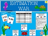 ESTIMATION WAR GAME- addition, subtraction, and multiplication