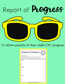 ESY Report of Progress - Provide parents with iEP goal progress