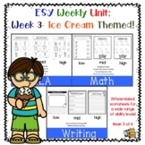 ESY/Summer School Differentiated Weekly Unit, Week 3, Ice