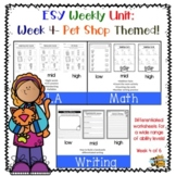 ESY/Summer School Differentiated Weekly Unit, Week 4, Pets Themed