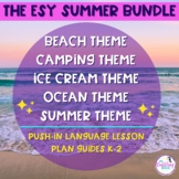 ESY Summer School Push-In Language Lesson Plan BUNDLE