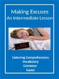 ESl Teens and ESL Adults - Intermediate - Making Excuses