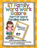 ET Word Family Word Work Galore-Differentiated and Aligned.