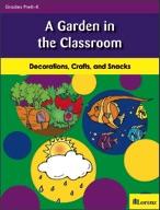 A Garden in the Classroom