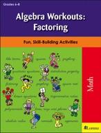 Algebra Workouts: Factoring