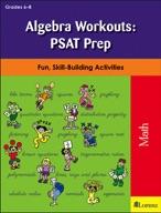 Algebra Workouts: PSAT Prep