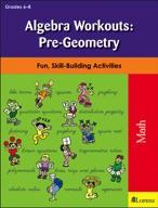 Algebra Workouts: Pre-Geometry