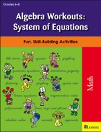 Algebra Workouts: System of Equations