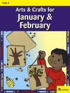 Arts & Crafts for January & February