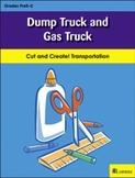 Dump Truck and Gas Truck