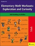 Elementary Math Workouts: Exploration and Curiosity
