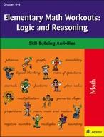 Elementary Math Workouts: Logic and Reasoning