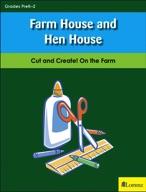 Farm House and Hen House
