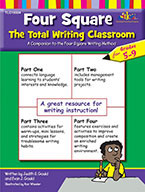 Four Square: The Total Writing Classroom for Grades 5-9