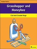 Grasshopper and Honeybee