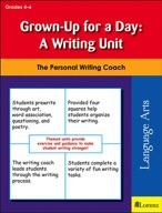 Grown-Up for a Day: A Writing Unit
