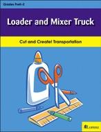 Loader and Mixer Truck