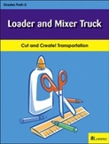 Loader and Mixer Truck
