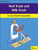 Mail Truck and Milk Truck