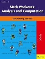 Math Workouts: Analysis and Computation