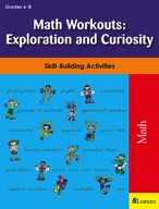 Math Workouts: Exploration and Curiosity