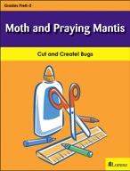Moth and Praying Mantis