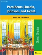 Presidents Lincoln, Johnson, and Grant