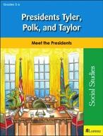 Presidents Tyler, Polk, and Taylor