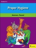 Proper Hygiene