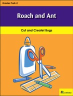 Roach and Ant