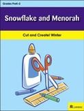 Snowflake and Menorah