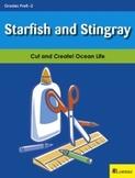 Starfish and Stingray